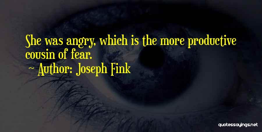 Joseph Fink Quotes 1769740
