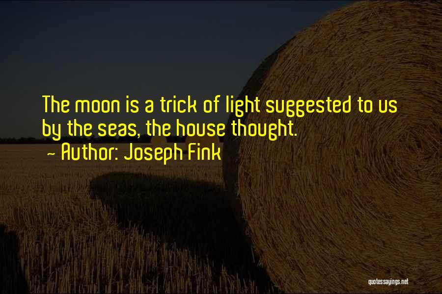 Joseph Fink Quotes 179858