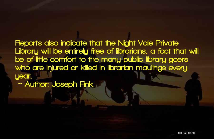 Joseph Fink Quotes 2130458