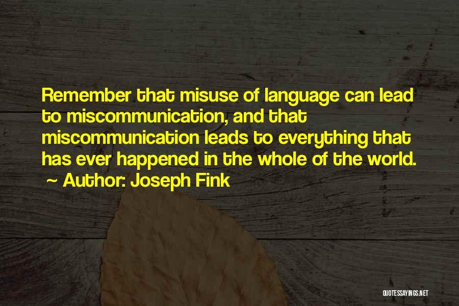 Joseph Fink Quotes 2193464