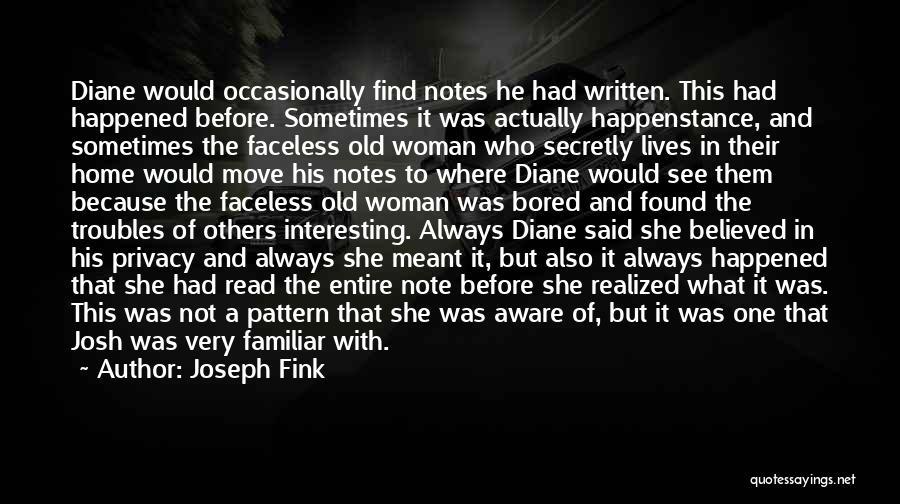 Joseph Fink Quotes 401687