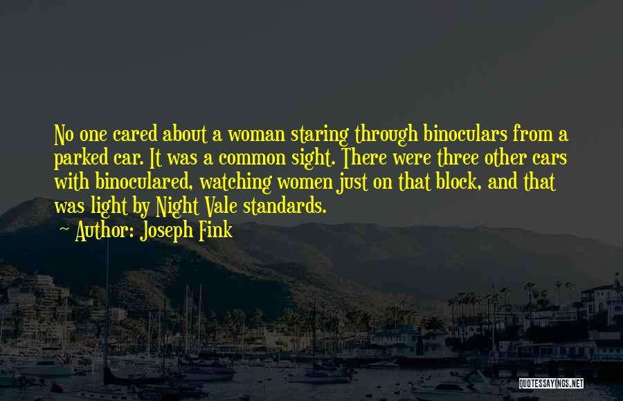 Joseph Fink Quotes 486236