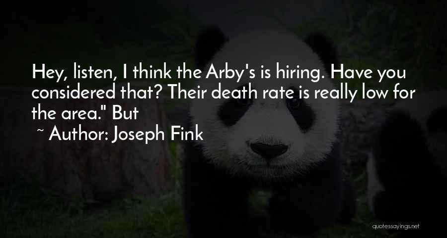 Joseph Fink Quotes 504249