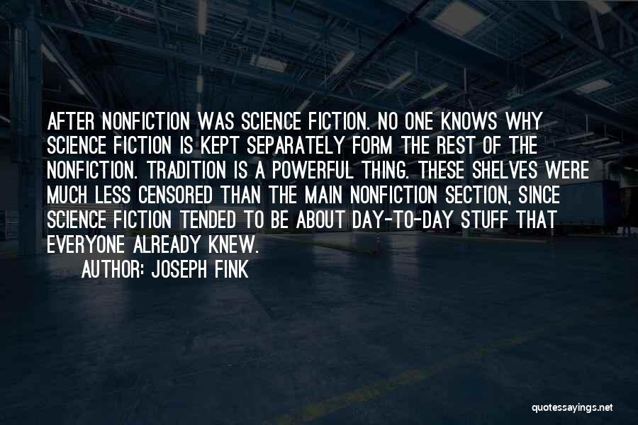 Joseph Fink Quotes 843585