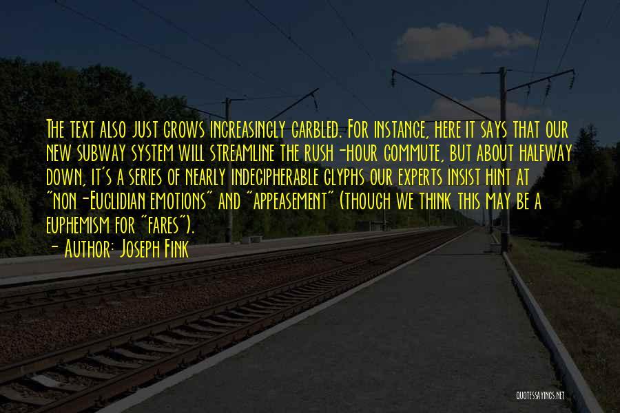 Joseph Fink Quotes 907296