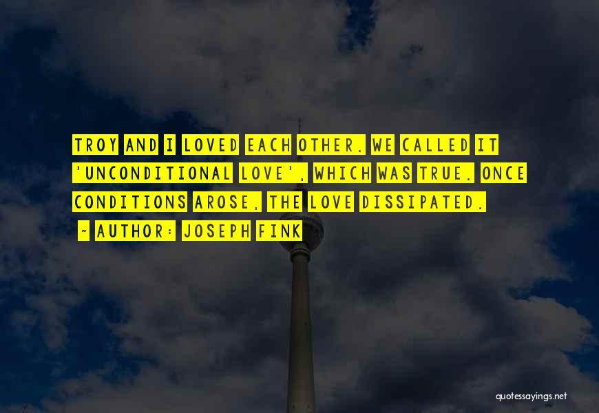 Joseph Fink Quotes 908762