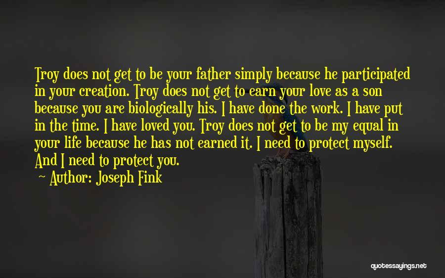 Joseph Fink Quotes 956794