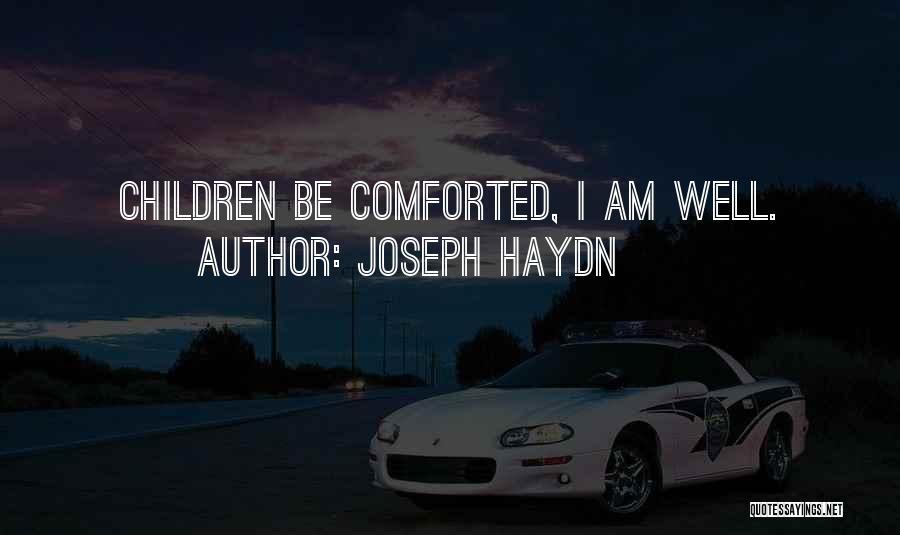 Joseph Haydn Quotes 127698