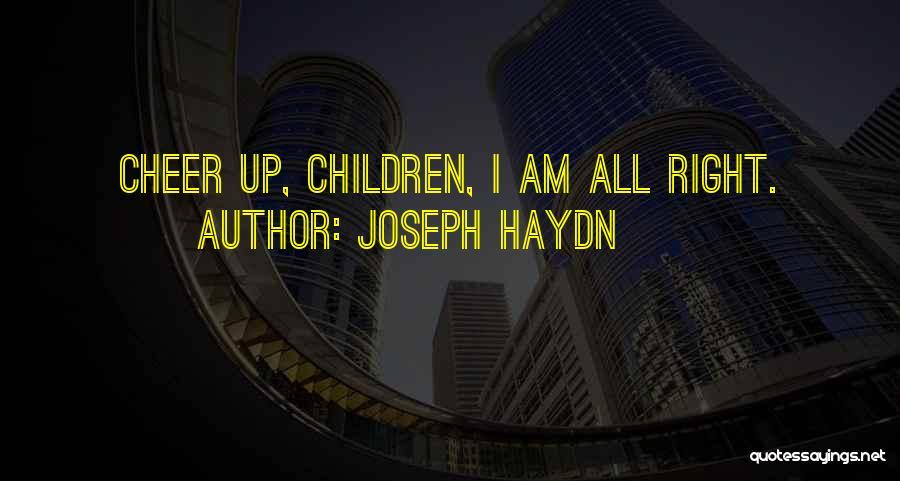 Joseph Haydn Quotes 1375031