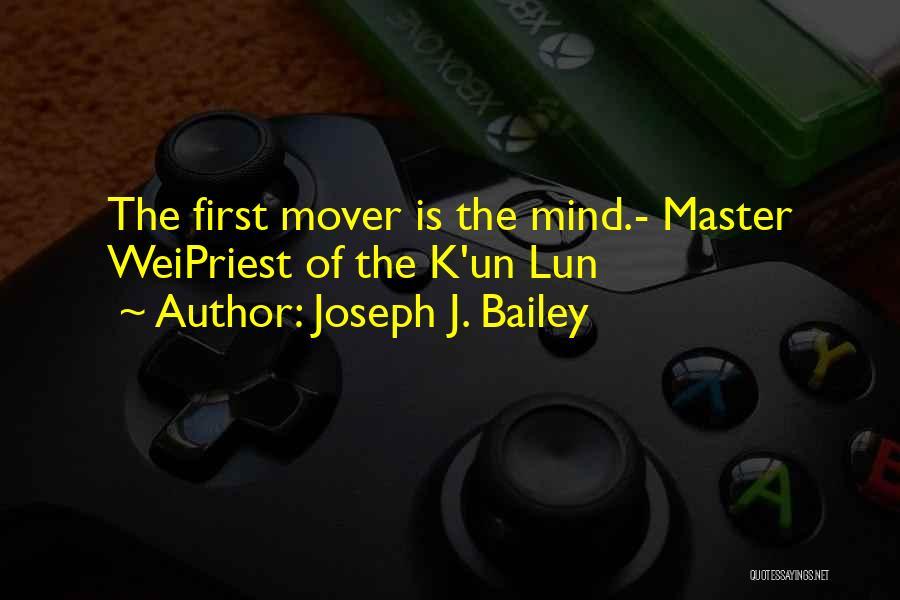 Joseph J. Bailey Quotes 742824