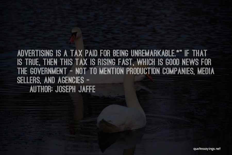 Joseph Jaffe Quotes 888392