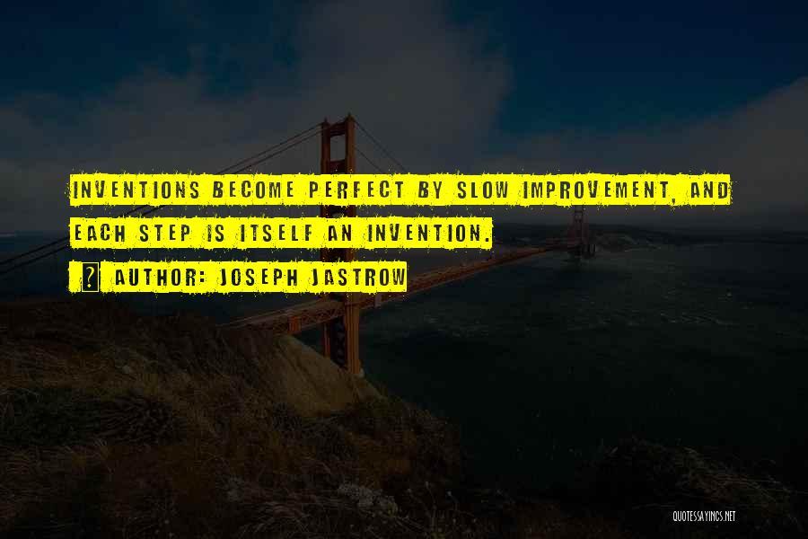 Joseph Jastrow Quotes 1835848