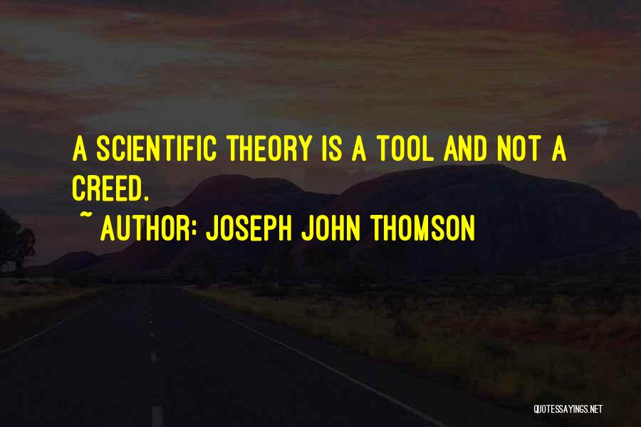 Joseph John Thomson Quotes 2110821
