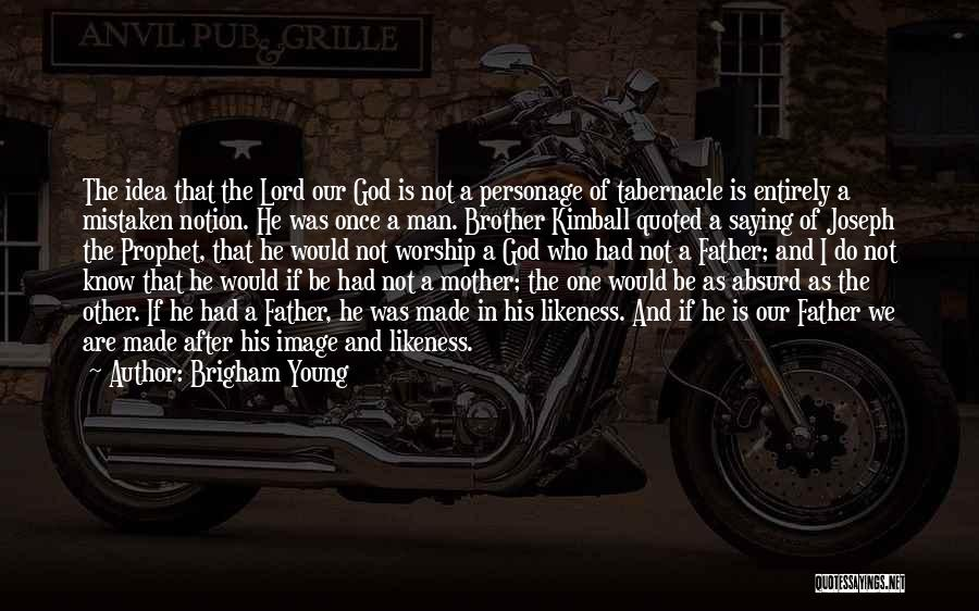 Joseph Kimball Quotes By Brigham Young