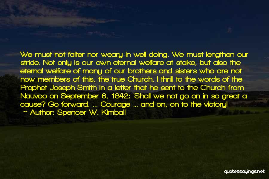 Joseph Kimball Quotes By Spencer W. Kimball