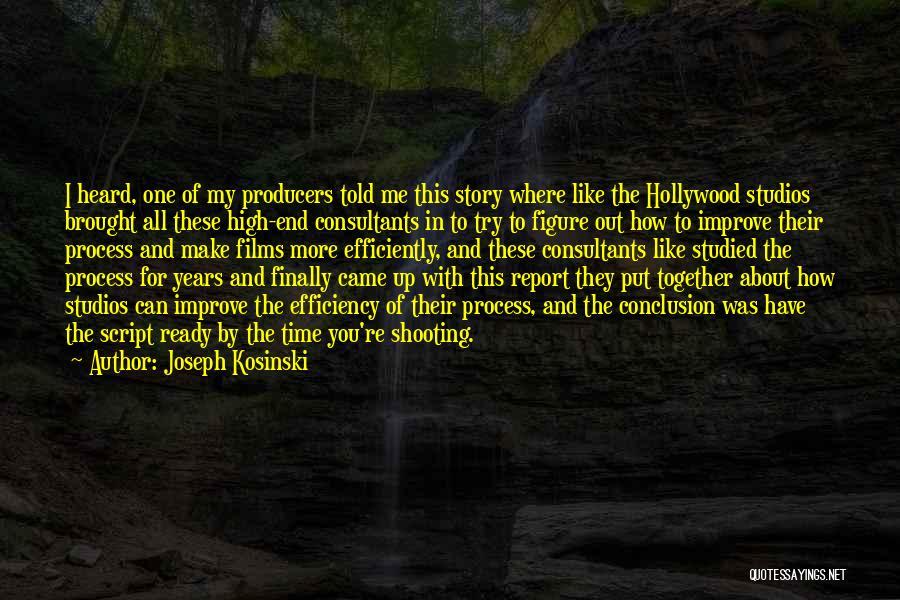 Joseph Kosinski Quotes 1204192