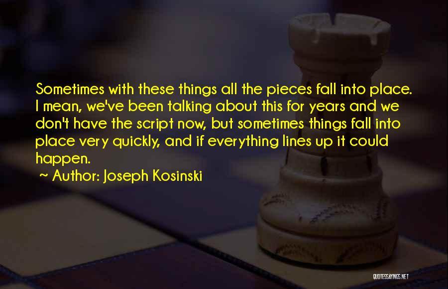Joseph Kosinski Quotes 1628758