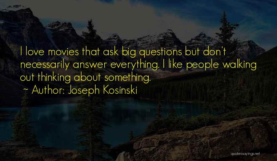 Joseph Kosinski Quotes 1736174