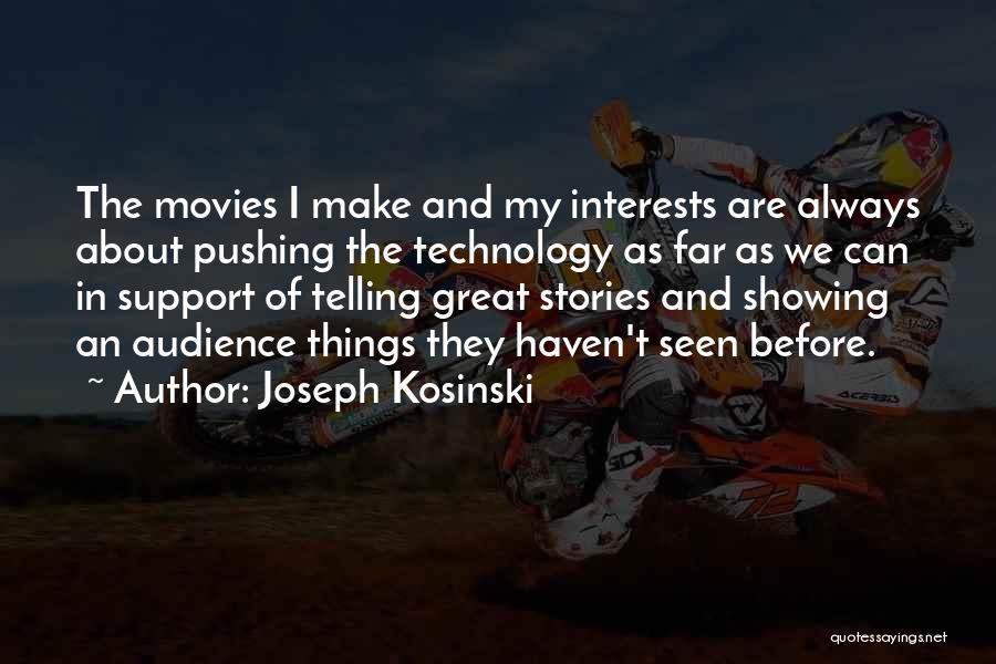 Joseph Kosinski Quotes 1826165