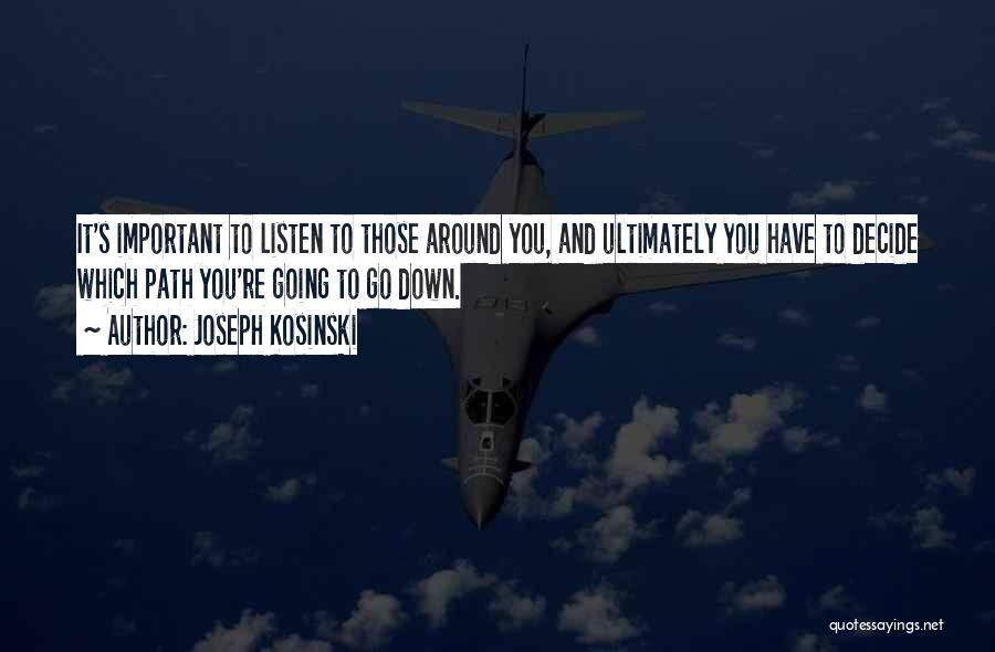 Joseph Kosinski Quotes 1833539