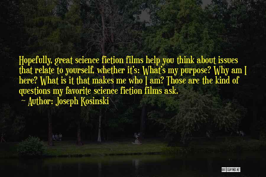 Joseph Kosinski Quotes 1913448