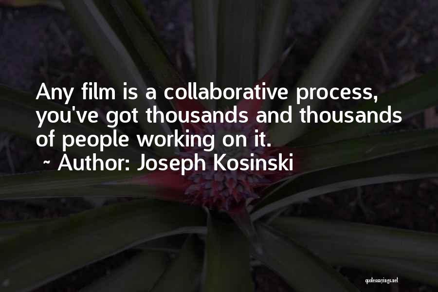 Joseph Kosinski Quotes 331541