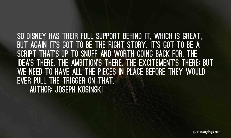Joseph Kosinski Quotes 479731