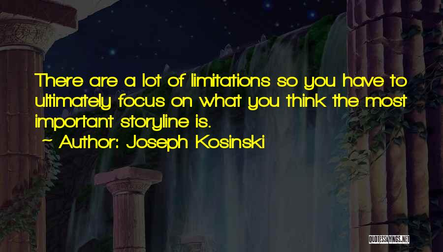Joseph Kosinski Quotes 656754