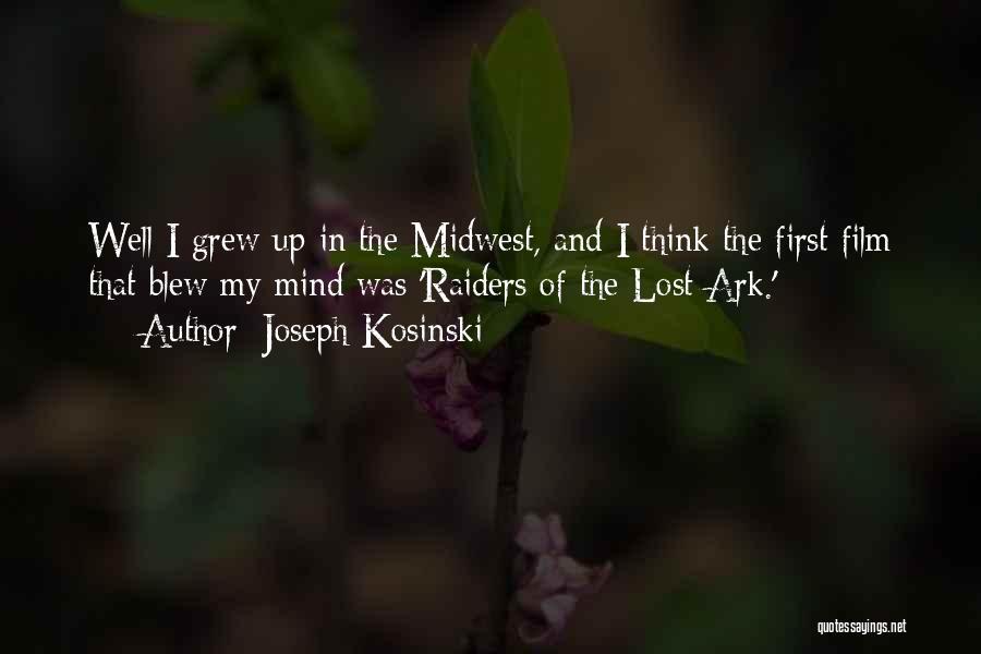 Joseph Kosinski Quotes 790623