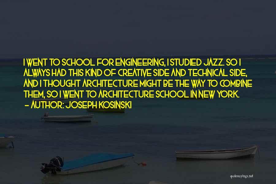 Joseph Kosinski Quotes 805282