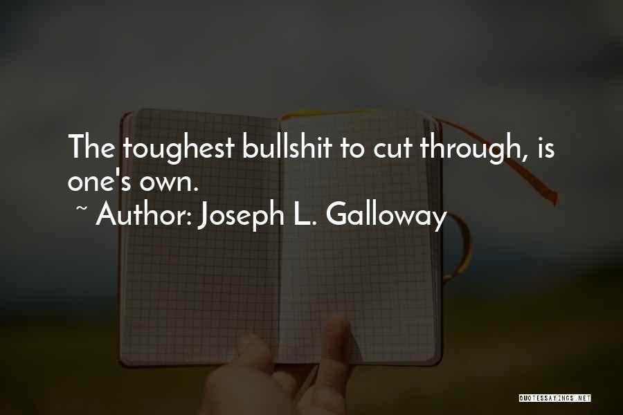Joseph L. Galloway Quotes 2106772