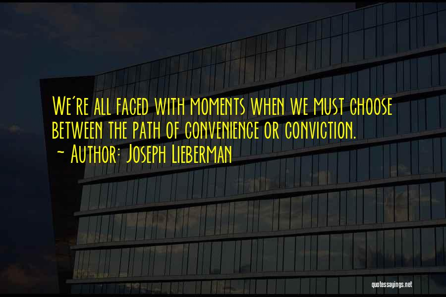 Joseph Lieberman Quotes 1476571