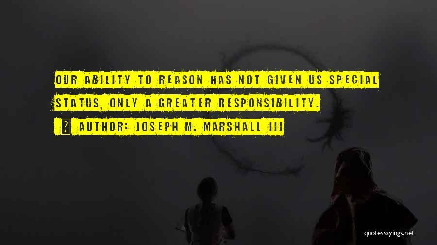 Joseph M. Marshall III Quotes 1776593