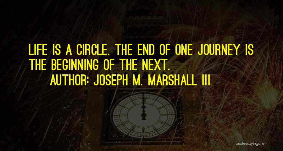 Joseph M. Marshall III Quotes 1863329