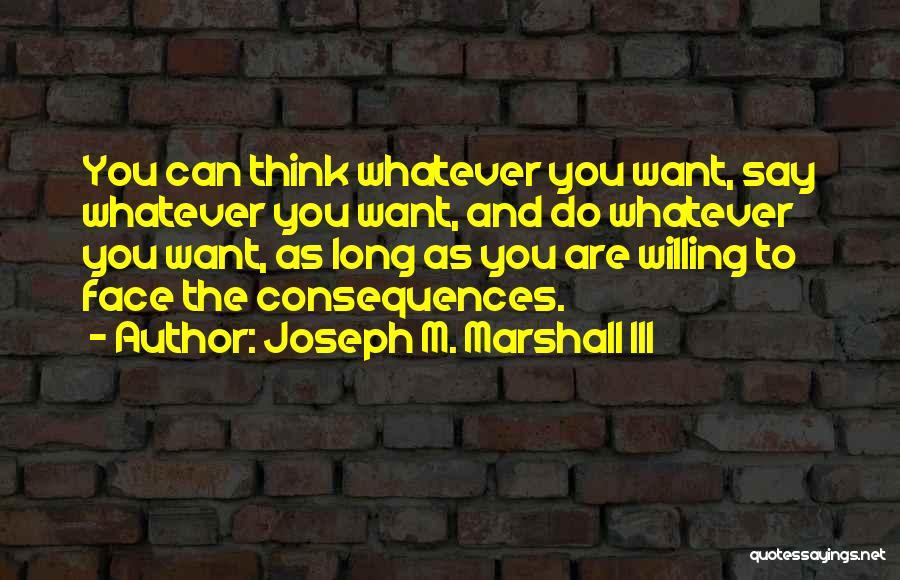 Joseph M. Marshall III Quotes 1967647