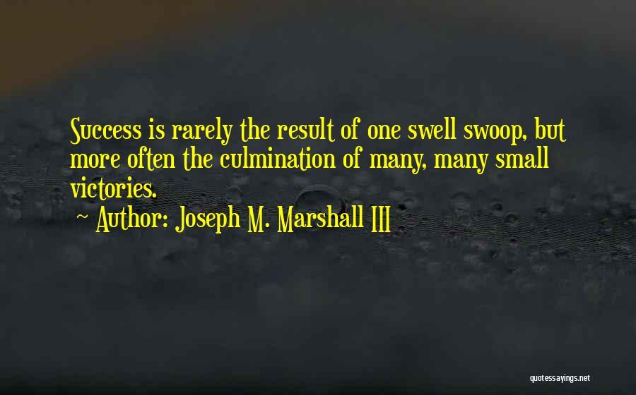 Joseph M. Marshall III Quotes 271451