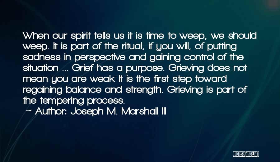 Joseph M. Marshall III Quotes 410938