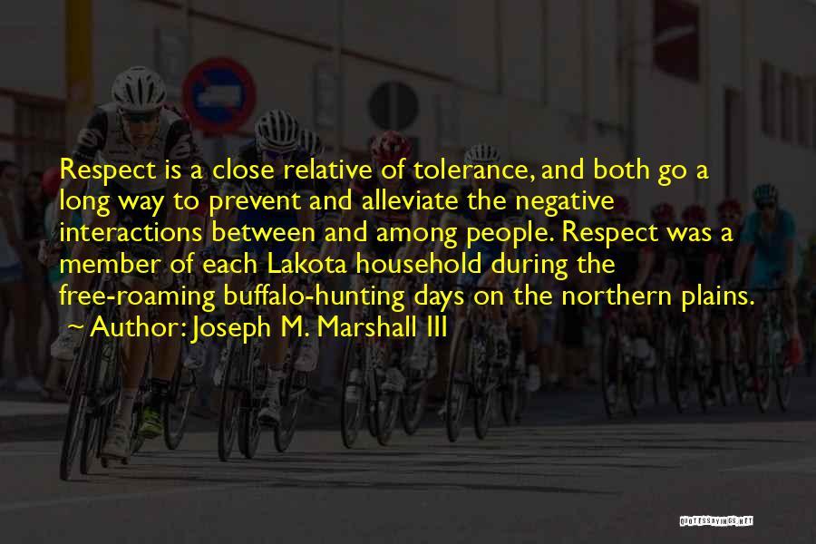 Joseph M. Marshall III Quotes 638903