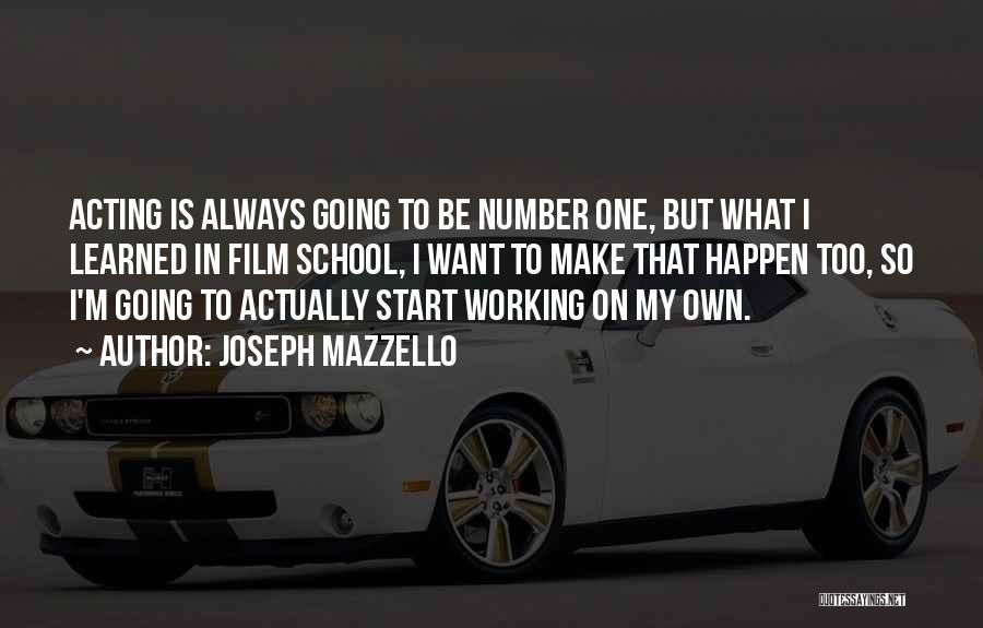 Joseph Mazzello Quotes 1257031