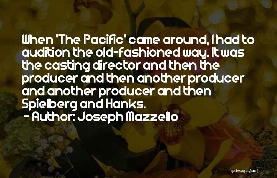 Joseph Mazzello Quotes 2165265