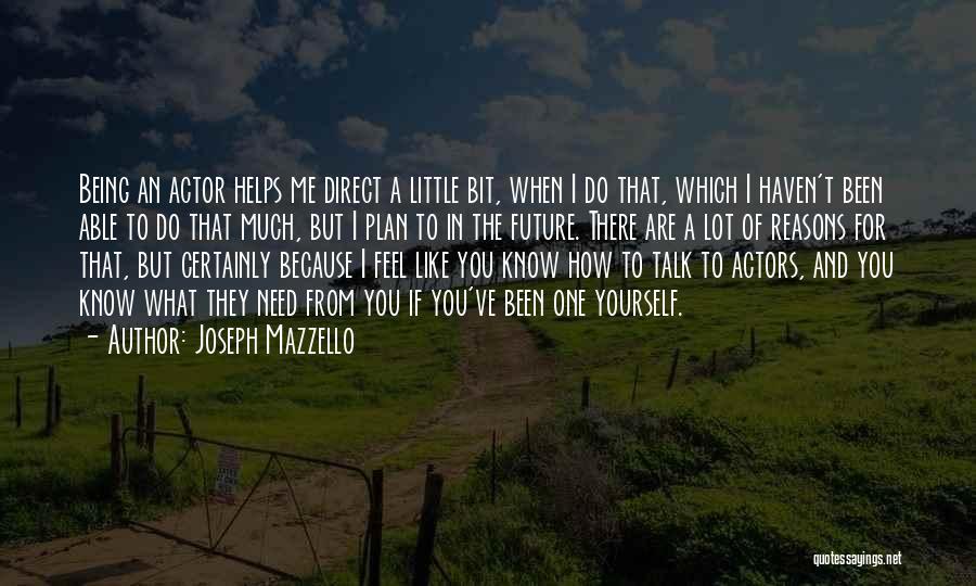 Joseph Mazzello Quotes 274663