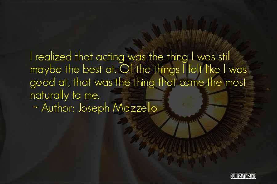 Joseph Mazzello Quotes 495118