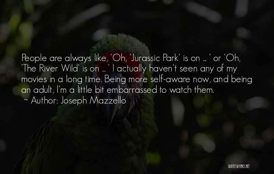 Joseph Mazzello Quotes 645091