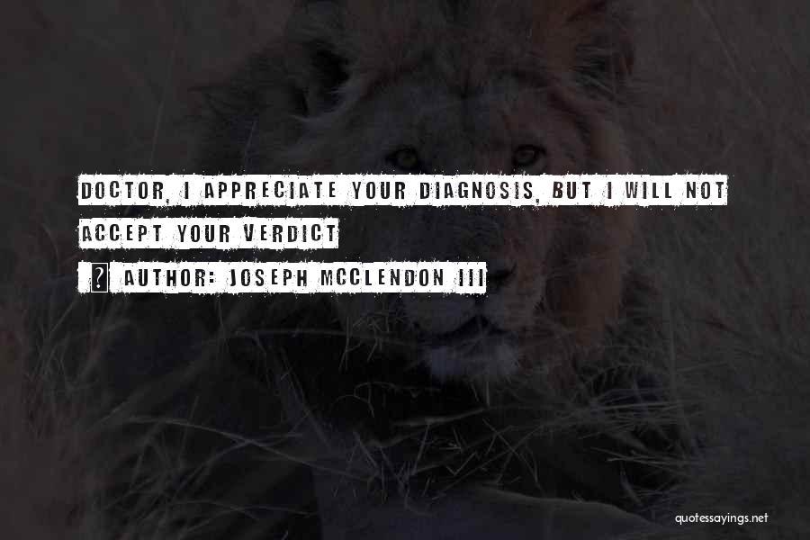 Joseph Mcclendon Quotes By Joseph McClendon III
