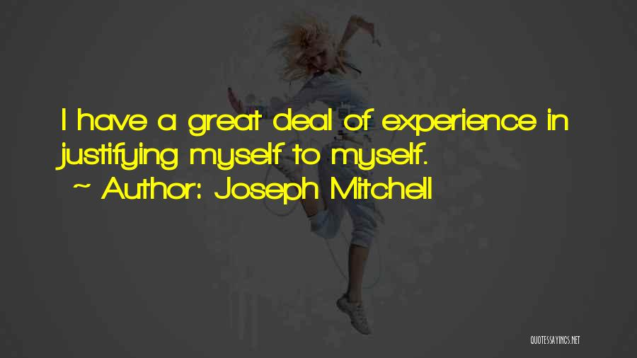 Joseph Mitchell Quotes 1178739