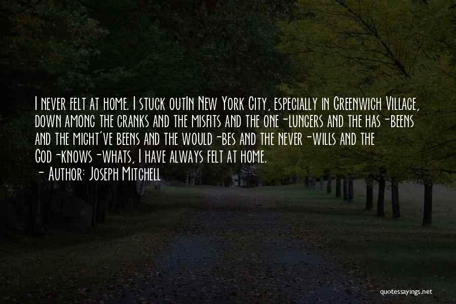 Joseph Mitchell Quotes 1185610