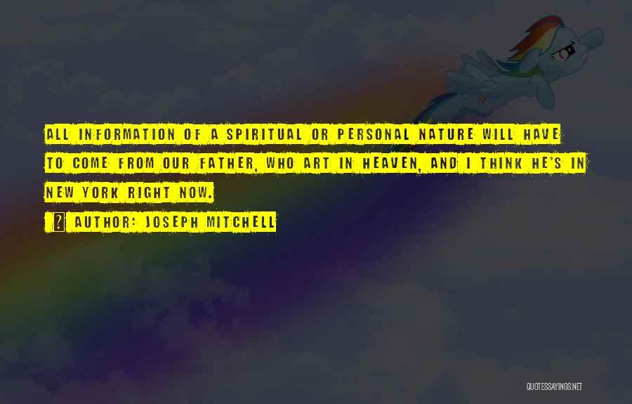 Joseph Mitchell Quotes 1444069