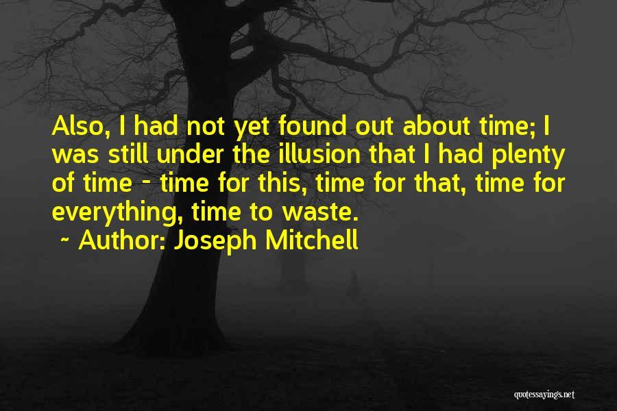 Joseph Mitchell Quotes 1558543