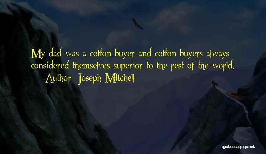 Joseph Mitchell Quotes 1842161