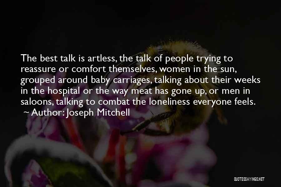 Joseph Mitchell Quotes 1954278